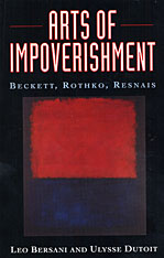 Cover: Arts of Impoverishment: Beckett, Rothko, Resnais