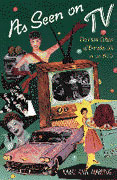 Cover: As Seen on TV: The Visual Culture of Everyday Life in the 1950s