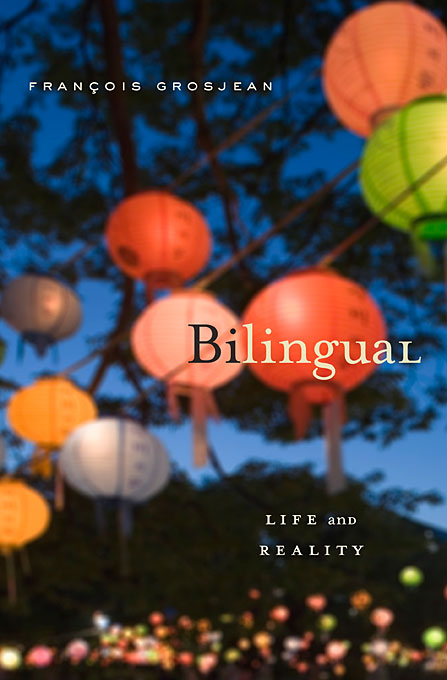 Cover: Bilingual: Life and Reality, from Harvard University Press