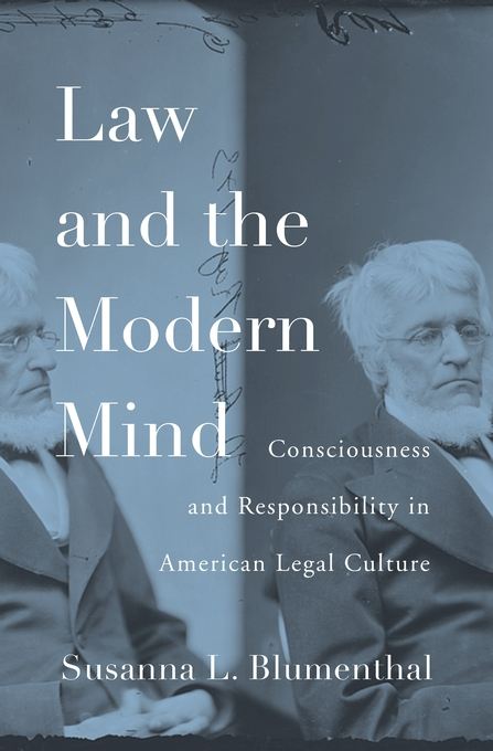 Cover: Law and the Modern Mind: Consciousness and Responsibility in American Legal Culture, from Harvard University Press