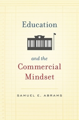 Cover: Education and the Commercial Mindset in HARDCOVER