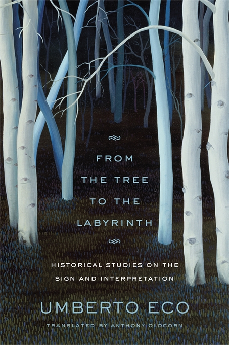 Cover: From the Tree to the Labyrinth: Historical Studies on the Sign and Interpretation, from Harvard University Press