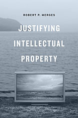 Cover: Justifying Intellectual Property in HARDCOVER