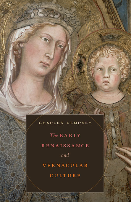 Cover: The Early Renaissance and Vernacular Culture, from Harvard University Press