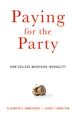 Cover: Paying for the Party: How College Maintains Inequality