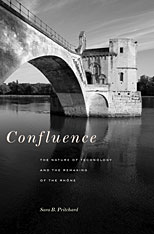 Cover: Confluence: The Nature of Technology and the Remaking of the Rhône