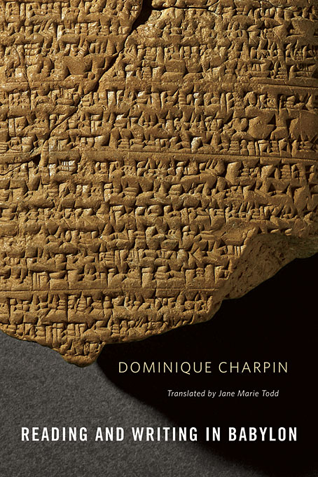 Cover: Reading and Writing in Babylon, from Harvard University Press