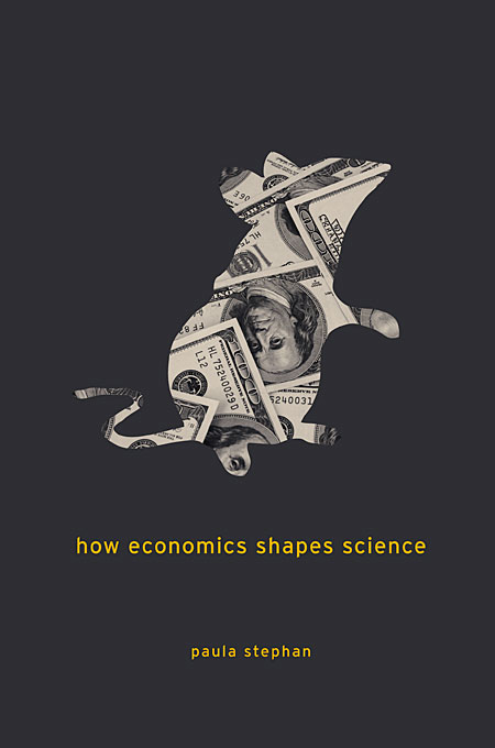 Cover: How Economics Shapes Science, from Harvard University Press