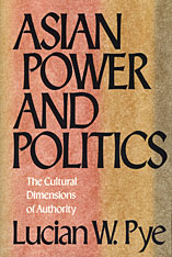 Cover: Asian Power and Politics: The Cultural Dimensions of Authority