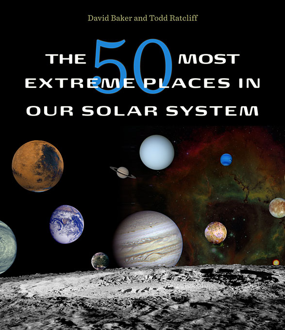 Cover: The 50 Most Extreme Places in Our Solar System, from Harvard University Press