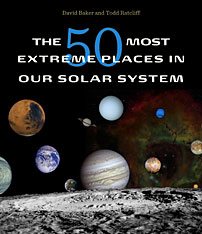 Cover: The 50 Most Extreme Places in Our Solar System in HARDCOVER
