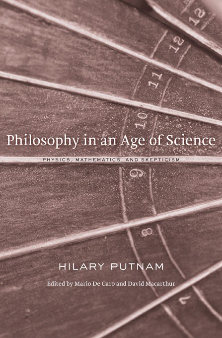 Cover: Philosophy in an Age of Science: Physics, Mathematics, and Skepticism, from Harvard University Press