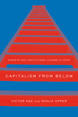 Cover: Capitalism from Below: Markets and Institutional Change in China