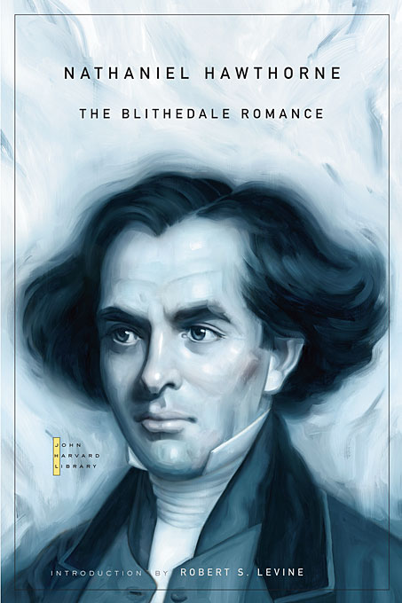 Cover: The Blithedale Romance, from Harvard University Press