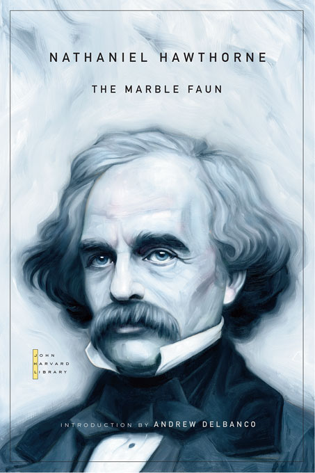 Cover: The Marble Faun, from Harvard University Press
