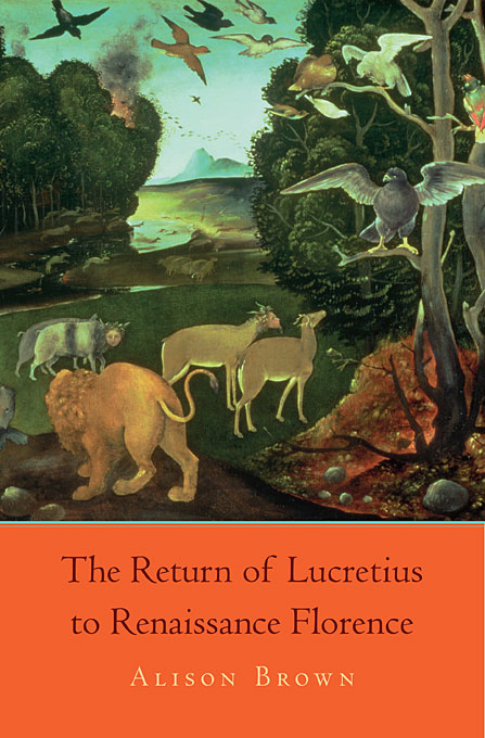 Cover: The Return of Lucretius to Renaissance Florence, from Harvard University Press