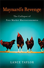 Cover: Maynard's Revenge: The Collapse of Free Market Macroeconomics
