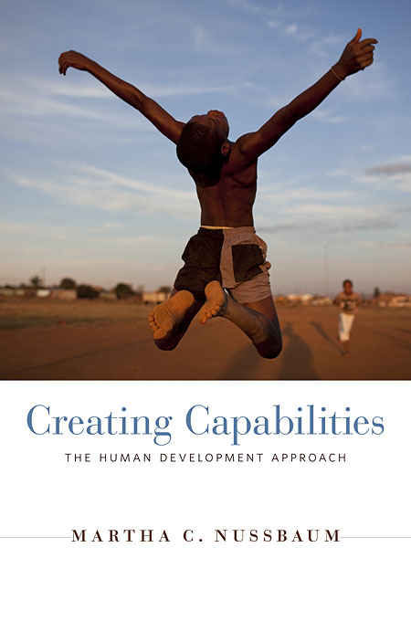 Cover: Creating Capabilities: The Human Development Approach, from Harvard University Press
