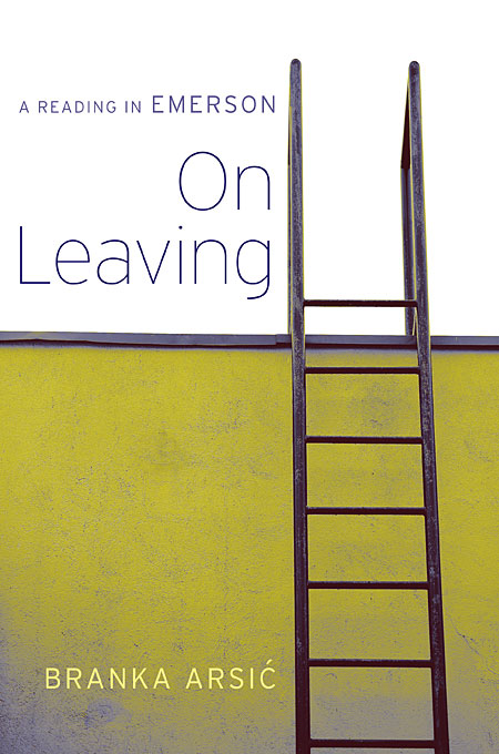 Cover: On Leaving: A Reading in Emerson, from Harvard University Press