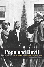 Cover: Pope and Devil: The Vatican's Archives and the Third Reich