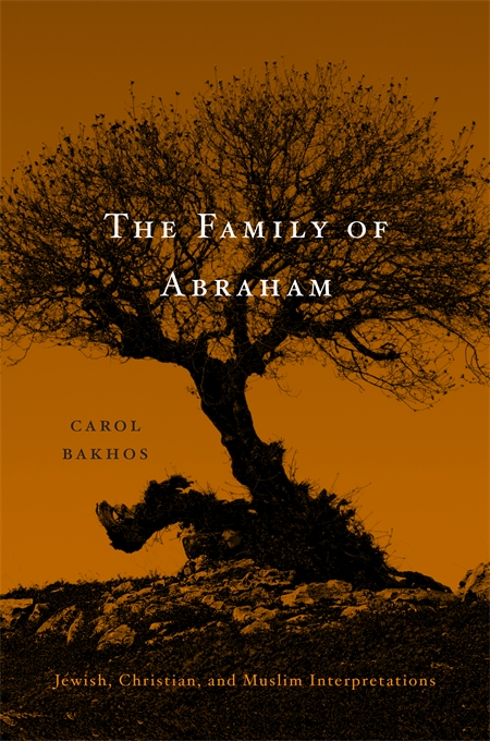 Cover: The Family of Abraham: Jewish, Christian, and Muslim Interpretations, from Harvard University Press