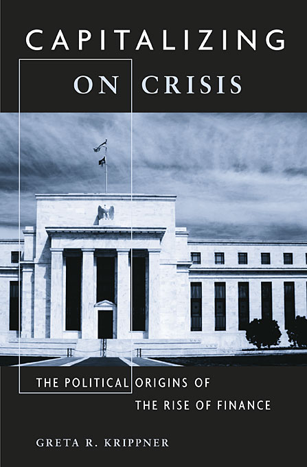 Cover: Capitalizing on Crisis: The Political Origins of the Rise of Finance, from Harvard University Press