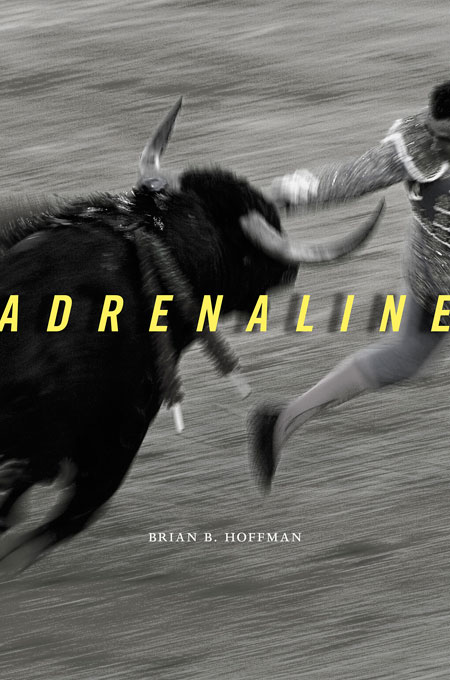 Cover: Adrenaline, from Harvard University Press