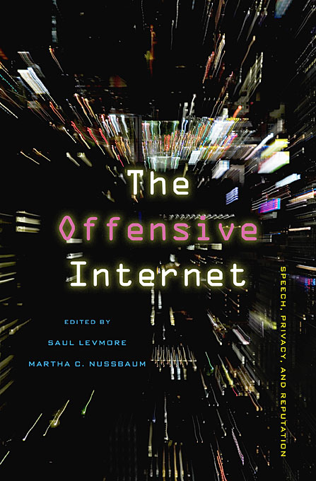 Cover: The Offensive Internet: Speech, Privacy, and Reputation, from Harvard University Press