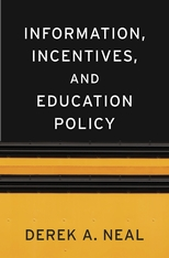 Cover: Information, Incentives, and Education Policy in HARDCOVER