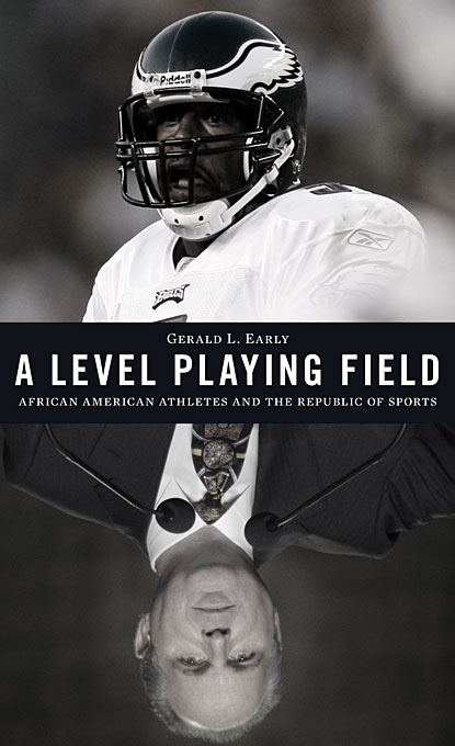 Cover: A Level Playing Field: African American Athletes and the Republic of Sports, from Harvard University Press