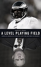 Cover: A Level Playing Field: African American Athletes and the Republic of Sports