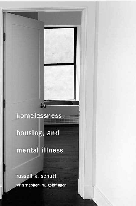 Cover: Homelessness, Housing, and Mental Illness, from Harvard University Press