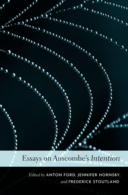 Cover: Essays on Anscombe's <i>Intention</i>, from Harvard University Press