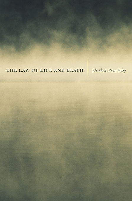 Cover: The Law of Life and Death, from Harvard University Press