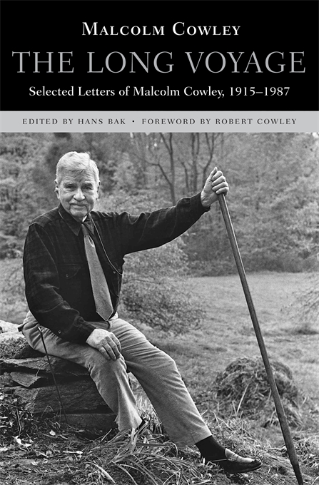 Cover: The Long Voyage: Selected Letters of Malcolm Cowley, 1915-1987, from Harvard University Press