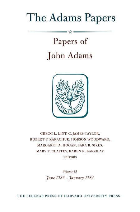 Cover: Papers of John Adams, Volume 15: June 1783 – January 1784, from Harvard University Press