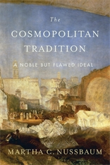 Cover: The Cosmopolitan Tradition: A Noble but Flawed Ideal, by Martha C. Nussbaum, from Harvard University Press