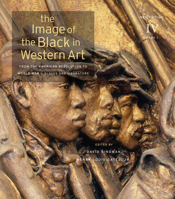 Cover: The Image of the Black in Western Art, Volume IV: From the American Revolution to World War I, Part 1: Slaves and Liberators: New Edition, from Harvard University Press