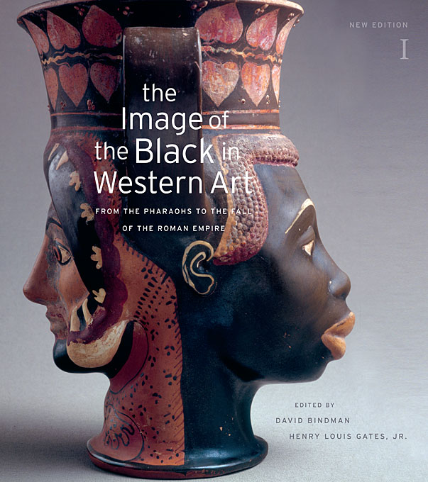 Cover: The Image of the Black in Western Art, Volume I: From the Pharaohs to the Fall of the Roman Empire: New Edition, from Harvard University Press