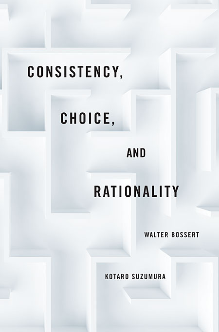 Cover: Consistency, Choice, and Rationality, from Harvard University Press