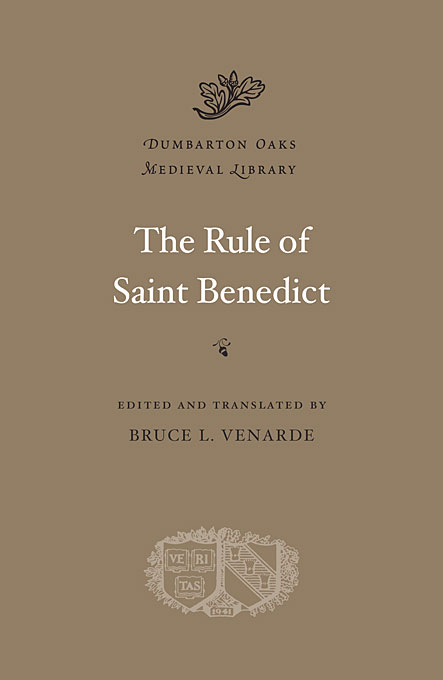 Cover: The Rule of Saint Benedict, from Harvard University Press