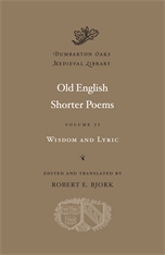 Cover: Old English Shorter Poems, Volume II: Wisdom and Lyric