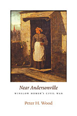 Cover: <i>Near Andersonville</i>: Winslow Homer's Civil War
