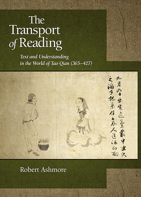 Cover: The Transport of Reading: Text and Understanding in the World of Tao Qian (365–427), from Harvard University Press