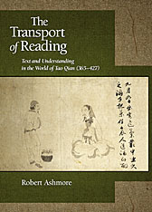 Cover: The Transport of Reading: Text and Understanding in the World of Tao Qian (365–427)