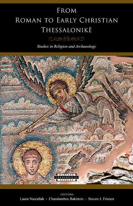 Cover: From Roman to Early Christian Thessalonike: Studies in Religion and Archaeology, from Harvard University Press