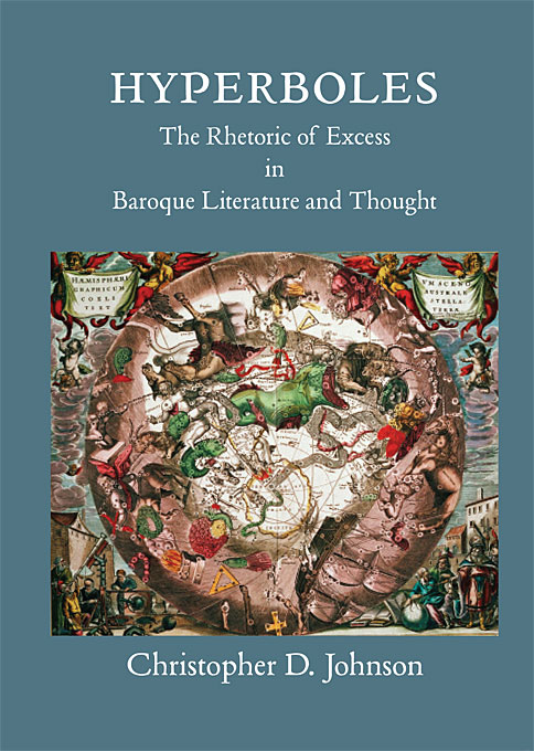 Cover: Hyperboles: The Rhetoric of Excess in Baroque Literature and Thought, from Harvard University Press