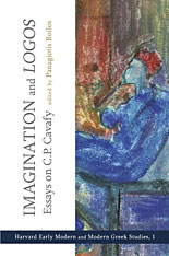Cover: Imagination and <i>Logos</i>: Essays on C. P. Cavafy