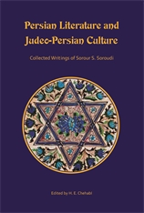 Cover: Persian Literature and Judeo-Persian Culture: Collected Writings of Sorour S. Soroudi