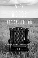 Cover: When Words Are Called For: A Defense of Ordinary Language Philosophy